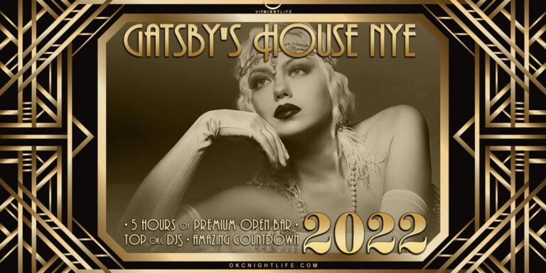 2022 Oklahoma City New Year's Eve Party - Gatsby's House
